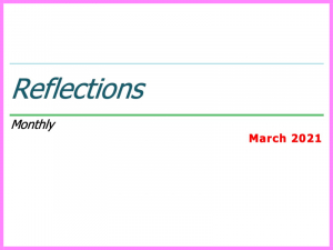 Reflection - March 2021